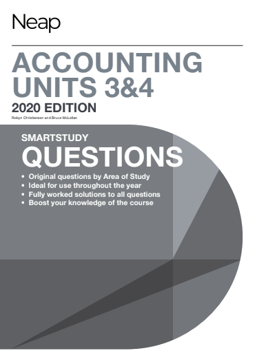 NEAP Smartstudy Questions Accounting VCE Units 3 & 4