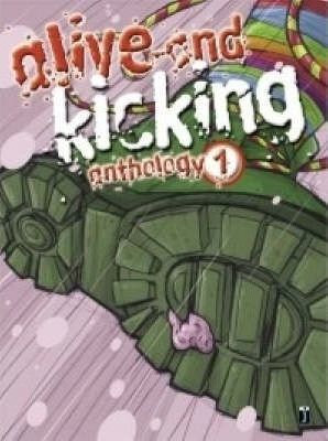Alive and Kicking Anthology 1