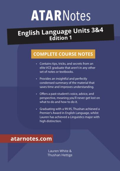 ATARNotes English Language Complete Course Notes Units 3&4