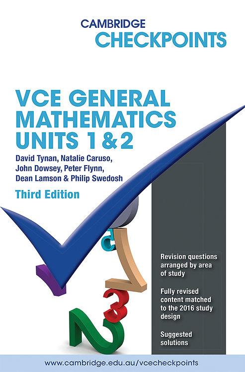 Cambridge Checkpoints VCE General Mathematics Units 1&2 3E