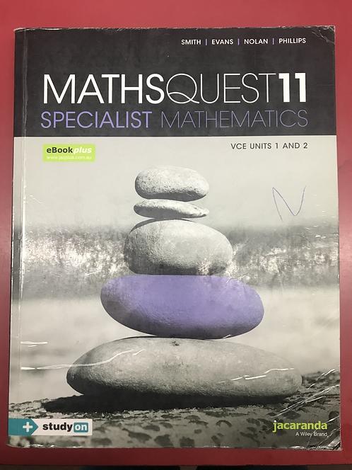 Jacaranda Maths Quest Specialist Mathematics 11 Units 1&2 (SECOND HAND)