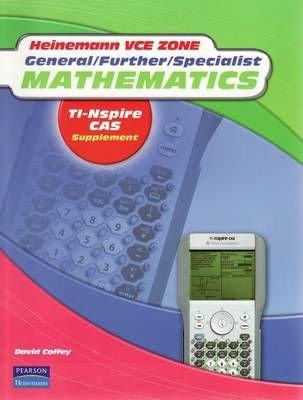 General/further/specialist Mathematics TI-Nspire CAS Supplement