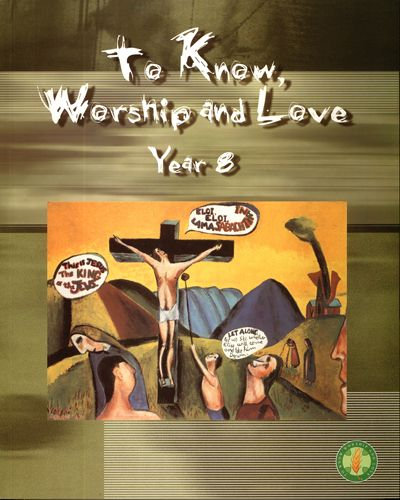 To Know Worship and Love Year 8 2E
