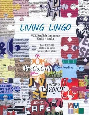 Living Lingo: VCE English Language Units 3&4 2E