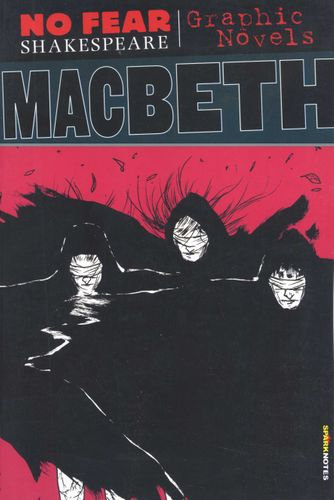 No Fear Shakespeare Macbeth Graphic Novels