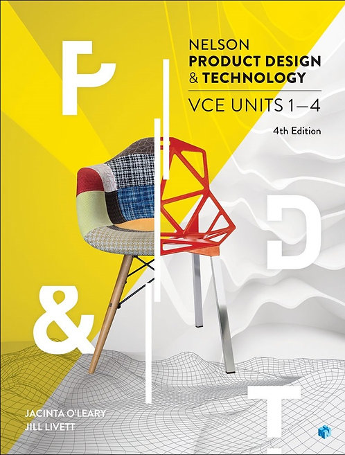 Nelson Product Design and Technology VCE Units 1 – 4 4E (PRINT + DIGITAL)