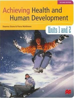 Achieving Health and Human Development Units 1&2