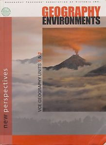 New Perspectives: Geography Environments. VCE Geography Units 1&2