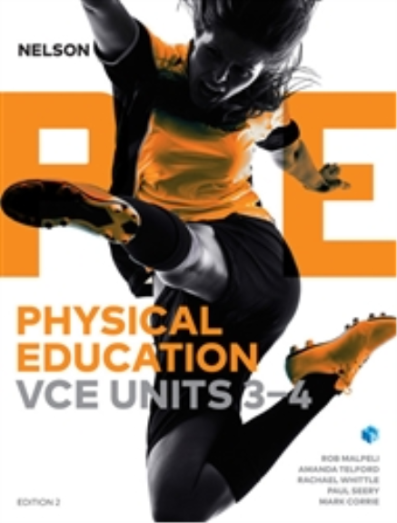 Nelson Physical Education VCE Units 3&4 6E (PRINT + DIGITAL)