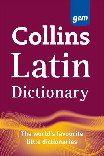 Collins Gem Latin Dictionary 2E