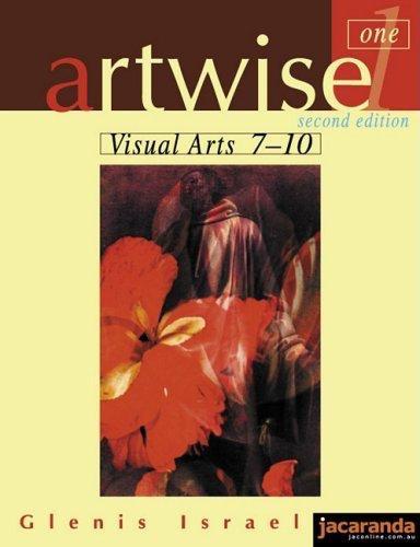 Artwise 1 Visual Arts 7-10 2E