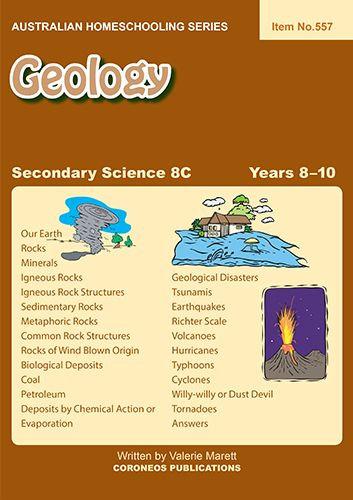 Secondary Science 8C: Geology (Australian Homeschooling Series Item No. 557)