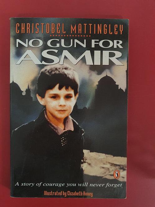 No Gun for Asmir (SECOND HAND)