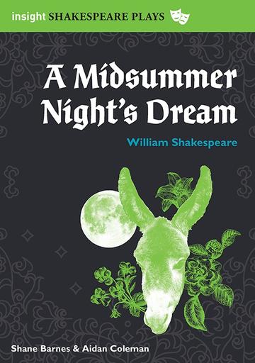 Insight Shakespeare Series A Midsummer Night's Dream 2E