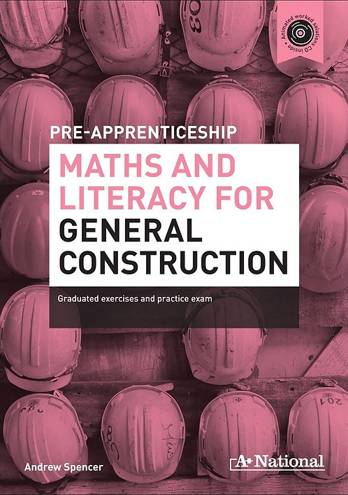 A+ Pre-apprenticeship Maths and Literacy for General Construction