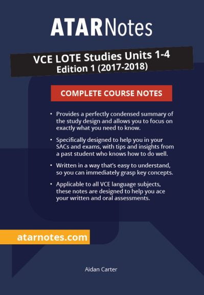 ATARNotes LOTE Studies Complete Course Notes Units 1-4