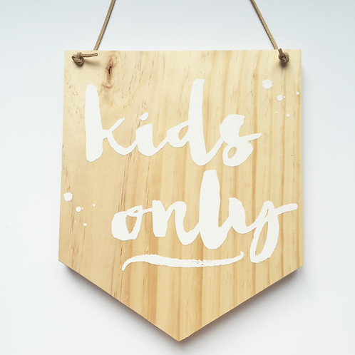 'Kids only' timber sign with leather strap