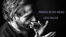 Prison In Head - Single by Greg Miller