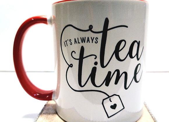 It's Always Tea Time Mug (Limited Edition)