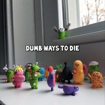 So many dumb- so many dumb ways to dieeeeee....