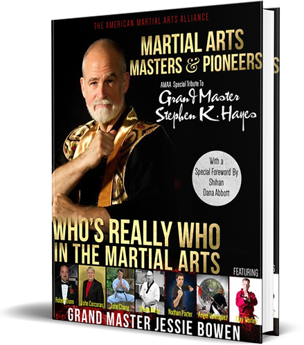 Martial Arts Masters & Pioneers: Who's Really Who in the Martial Arts