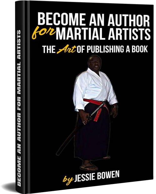 Become An Author for Martial Artists by Jessie Bowen