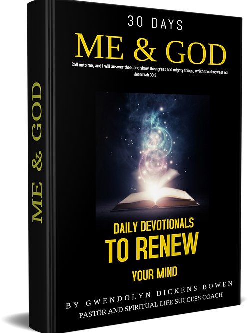 30 Days Me & God Daily Devotionals to Renew Your Mind