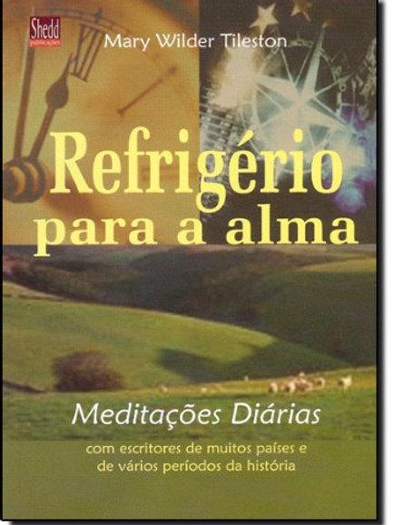 Refrigério para a alma: meditações diárias