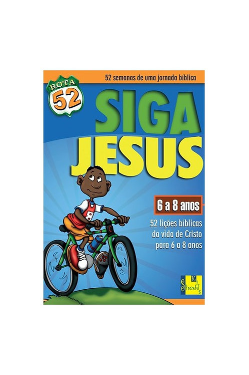 Rota 52 - Siga Jesus