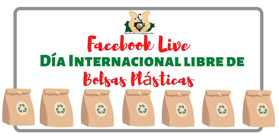 Facebook Live: Día Internacional libre de Bolsas Plásticas