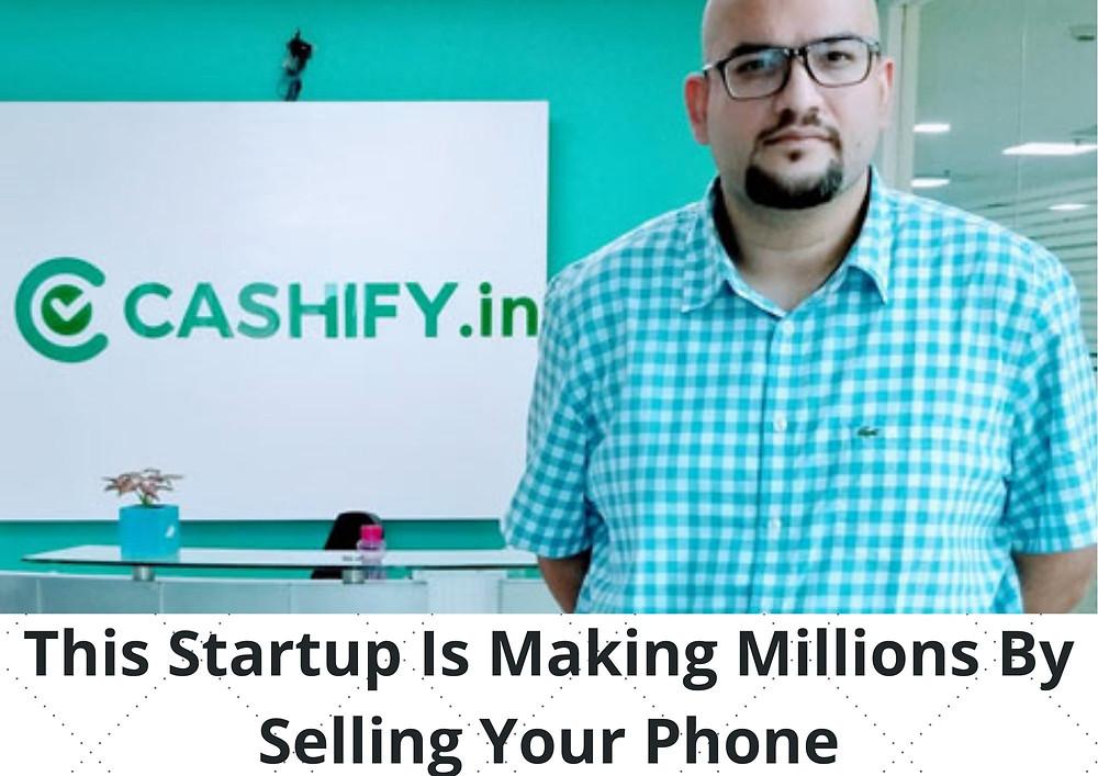 Cashify | Cashify Startup | Cashify Case Study | Cashify Complete Case Study |Cashify.in