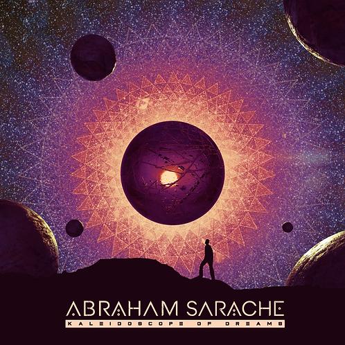 Abraham Sarache - Kaleidoscope of Dreams - Jewel Case CD