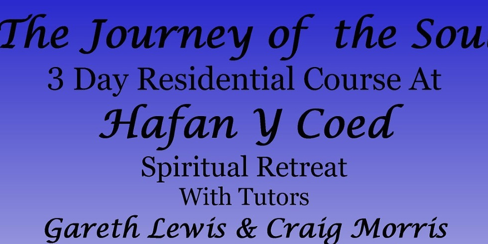 3 Day Residential Course at Hafan Y Coed Spiritual Centre