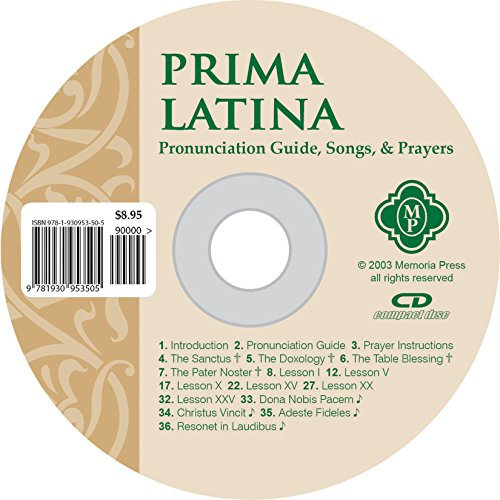 Prima Latina Pronunciation Guide, Song, & Prayers, Memoria Press