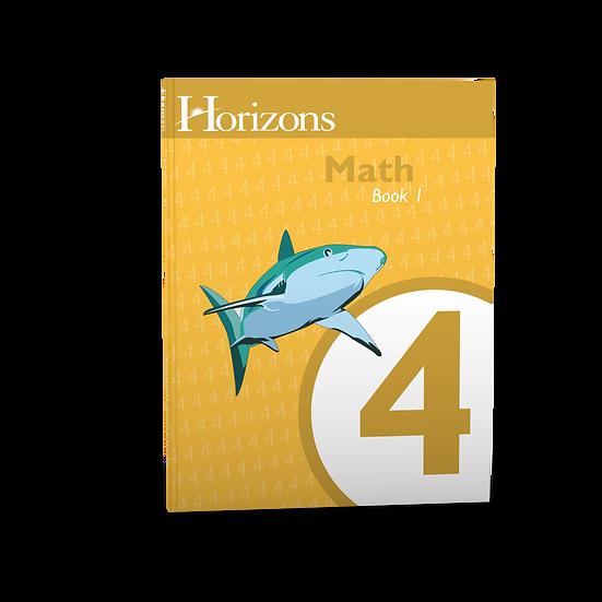 Horizons Math 4th Grade Student Book 1