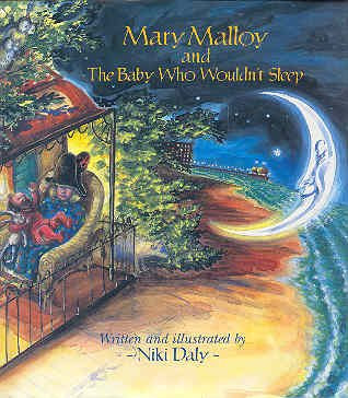Mary Malloy and the Baby Who Wouldn't Sleep
