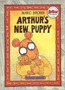 Arthur's New Puppy: An Arthur Adventure (Arthur Adventures (Paperback))