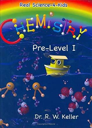 Chemistry, Pre-Level 1 (Real Science-4-Kids)