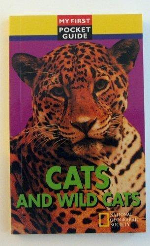 Cats and wild cats (My first pocket guide)