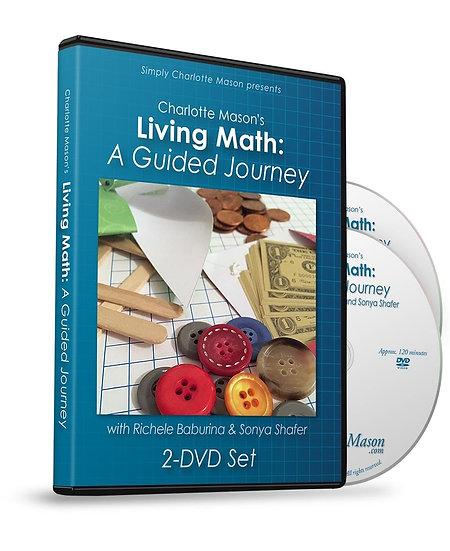 Living Math: A Guided Journey DVD set