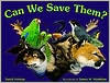 Can We Save Them?: Endangered Species Of North America