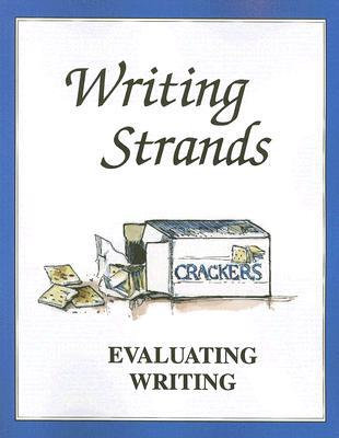Evaluating Writing (Writing Strands)