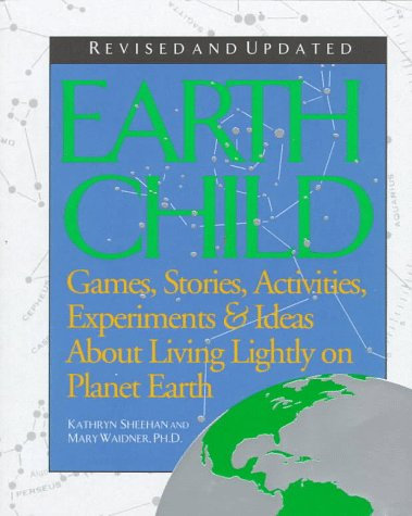 Earth Child: Games, Stories, Activities