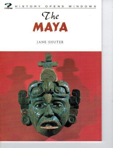 The Maya (History Opens Windows)
