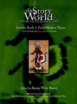 Story of the World Activity Book 3: Early Modern Times