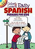 Color & Learn Easy Spanish Phrases for Kids (Dover Little Activity Books)