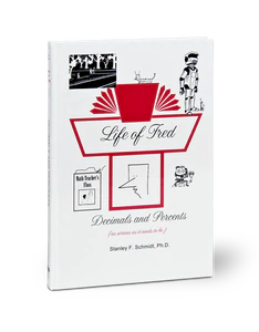 Life of Fred: Decimals and Percents