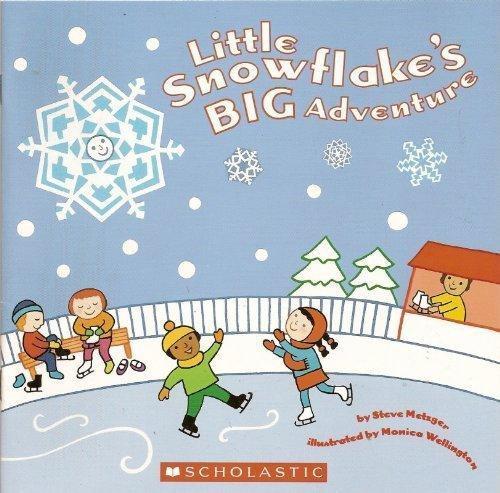 Little Snowflake's Big Adventure