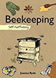 Beekeeping: Self-Sufficiency (The Self-Sufficiency Series)