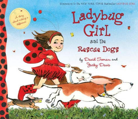 Ladybug Girl and the Rescue Dogs (Paperback)